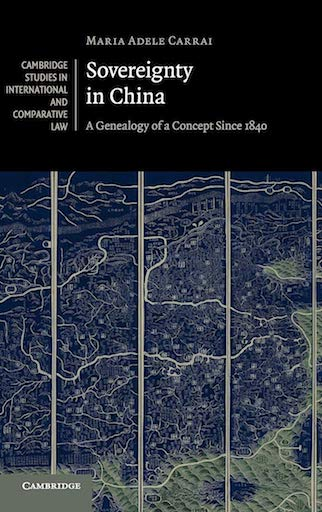 SOVEREIGNTY IN CHINA: A GENEALOGY OF A CONCEPT SINCE 1840