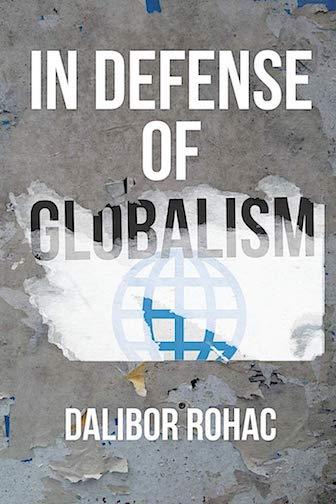 IN DEFENSE OF GLOBALISM